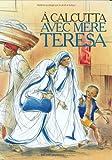 echange, troc Benoît Marchon - A Calcutta avec mère Teresa