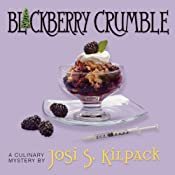 Blackberry Crumble | Josi S. Kilpack
