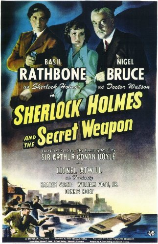 Sherlock Holmes and the Secret Weapon Vintage Movie Poster, Starring Basil Rathbone, Nigel Bruce, Dennis Hoey, and Lionel Atwill