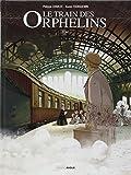 Le train des orphelins T01