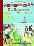 Erst ich ein St�ck, dann du! Klassiker - Die Schatzinsel: Nacherz�hlt von Frauke Nahrgang (Erst ich ein St�ck ... (Klassiker f�r Leseanf�nger) 2)