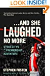 And She Laughed No More: Stoke City's...