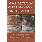 Archaeology and Language in the Andes (Proceedings of the British Academy)by Paul Heggarty