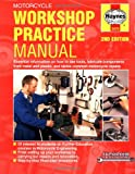 Haynes Motorcycle Workshop Practice Techbook (Haynes Techbook Series)