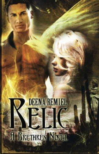 Book: Relic - A Brethren Novel (Volume 2) by Deena Remiel