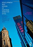 img - for Development and Design of Heritage Sensitive Sites: Strategies for Listed Buildings and Conservation Areas book / textbook / text book