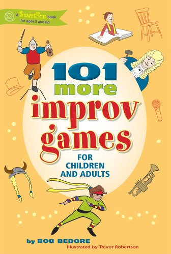 Bob Bedore - 101 More Improv Games for Children and Adults