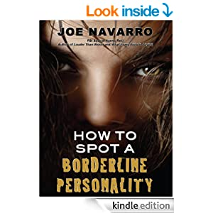 Amazon.com: How to Spot a Borderline Personality eBook: Joe Navarro: Kindle Store