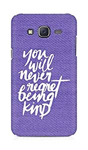 AMEZ you will never regret being kind Back Cover For Samsung Galaxy J5