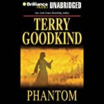 Phantom: Chainfire Trilogy, Part 2, Sword of Truth, Book 10 (       UNABRIDGED) by Terry Goodkind Narrated by Sam Tsoutsouvas