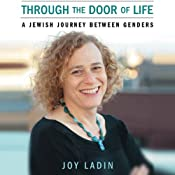 Through the Door of Life | [Joy Ladin]