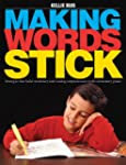 Making Words Stick:  Strategies that...