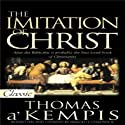 The Imitation of Christ (       UNABRIDGED) by Thomas à Kempis Narrated by Bob Souer