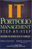 IT Portfolio Management: Unlocking the Business Value of Technology