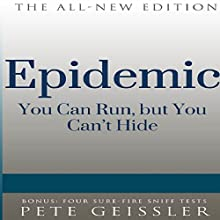 Epidemic: You Can Run, But You Can't Hide (Bigshots' Bull) (       UNABRIDGED) by Pete Geissler Narrated by Ray Allaire