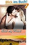Steal my heart: Gesamtausgabe (feelin...