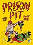 Prison Pit[ PRISON PIT ] by Ryan, Johnny (Author) Oct-01-09[ Paperback ]
