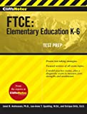 img - for CliffsNotes FTCE: Elementary Education K-6 book / textbook / text book