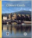 Conwy Castle Arnold J. Taylor