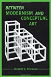 Between Modernism and Conceptual Art: A Critical Response