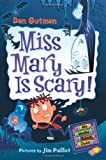 Miss Mary is Scary! (My Weird School Daze, No. 10)