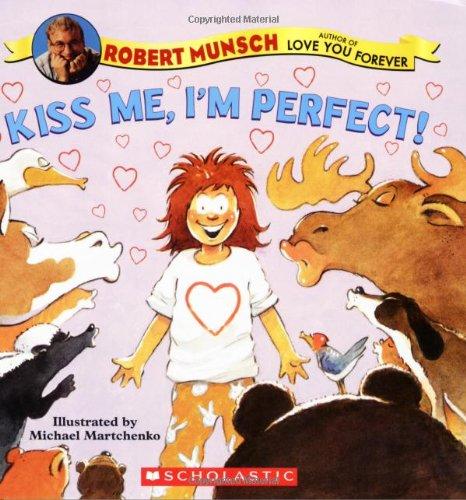 Kiss Me, I'm Perfect!