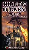 HIDDEN MICKEY 4 Wolf!: Happily Ever After? (Hidden Mickey, volume 4)