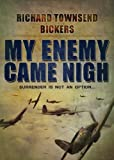 img - for My Enemy Came Nigh book / textbook / text book