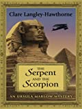 The Serpent and the Scorpion: An Ursula Marlow Mystery (Thorndike Mystery)