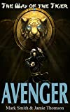 Avenger!: 1 (Way of the Tiger)