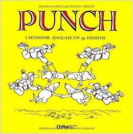 Punch l 39 humour anglais en 91 dessins 9782351640975 for Humour anglais