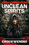 Gods and Monsters: Unclean Spirits (Gods & Monsters)