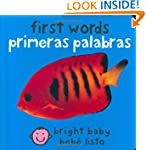 First Words (Bilingual Bright Baby) /...