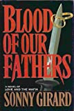 img - for Blood of Our Fathers: A Novel of Love and the Mafia book / textbook / text book