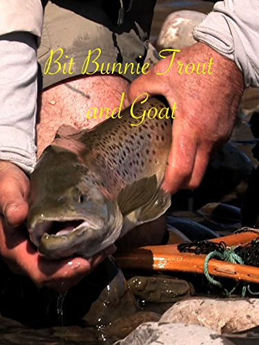 A bit of Bunnie Trout and Goat
