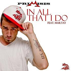 In All That I Do (Radio Edit) [feat. Martay]