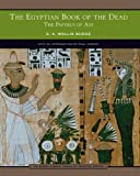 The Egyptian Book of the Dead (0760768382) by E. A. Wallis Budge