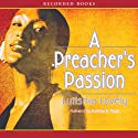 A Preacher's Passion (       UNABRIDGED) by Lutishia Lovely Narrated by Patricia Floyd