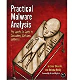 img - for [(Practical Malware Analysis: The Hands-On Guide to Dissecting Malicious Software )] [Author: Michael Sikorski] [Mar-2012] book / textbook / text book