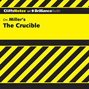 The Crucible: CliffsNotes | [Jennifer L. Scheidt, M.A.]