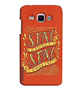 Omnam Stay Hungry Stay Foolish Printed Designer Back Cover Case For Samsung Galaxy J3