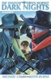 The Shadow / Green Hornet Volume 1: Dark Nights