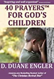 img - for 40 Christian Prayers for God's Children (40 Prayers Series) book / textbook / text book