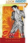 Elvis '57: The Final Fifties Tours
