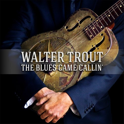 Walter Trout-The Blues Came Callin-2014-CARDiNALS Download