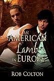 An American Lamb in Europe (English Edition)
