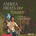 Der Träumer | Andrea Hirata
