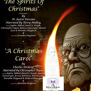 A Christmas Carol & the Spirits of Christmas (The Prequel) Audiobook