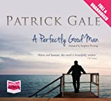 Patrick Gale A Perfectly Good Man (unabridged audiobook)