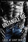 Untangle Me (Love at Last Book 1) (En...